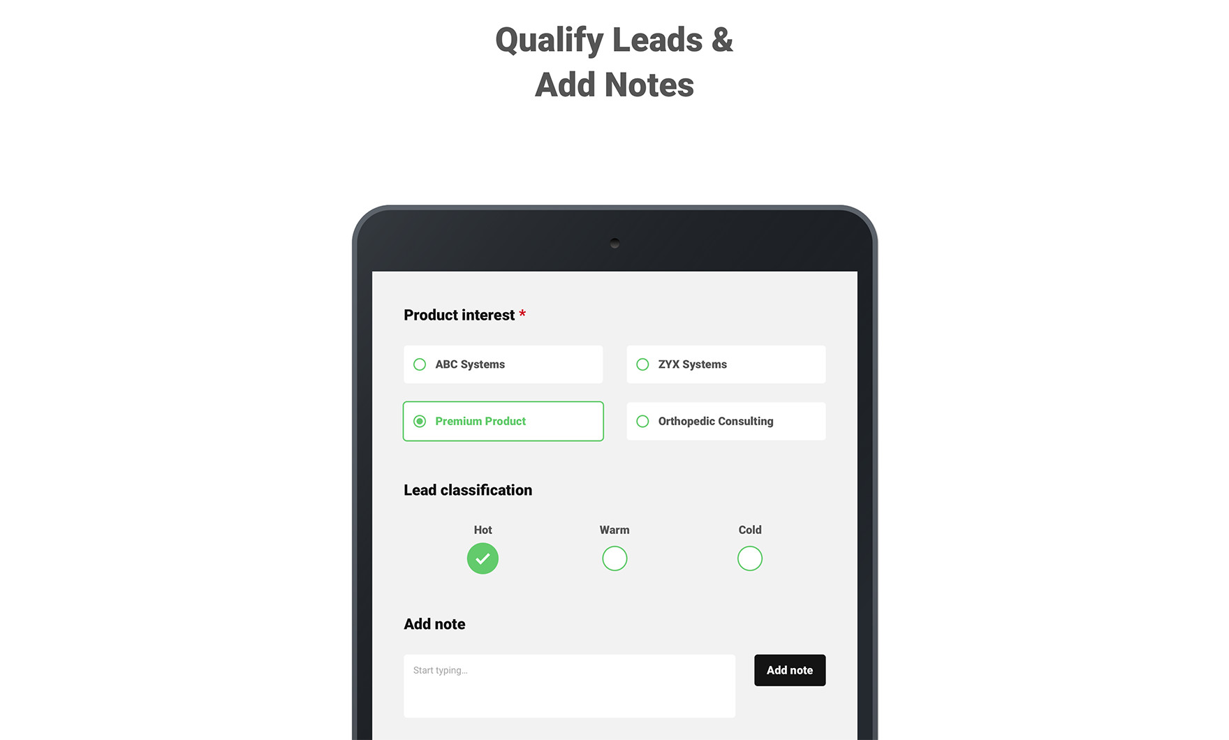 Qualify Leads & Add Notes